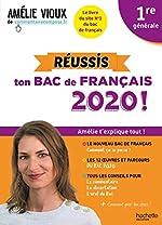 Amélie Vioux - Réussis ton bac de français 2020 - Français 1re d'Amélie Vioux