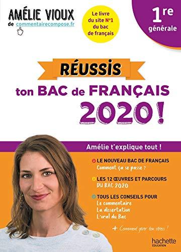 Amélie Vioux - Réussis ton bac de français 2020 -...