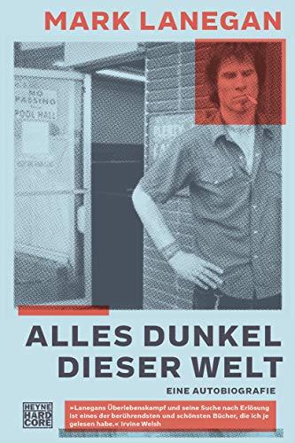 Alles Dunkel dieser Welt: Eine Autobiografie