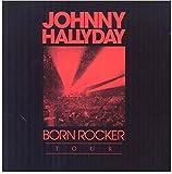 Born Rocker Tour (Live a Paris Bercy) by Johnny Hallyday