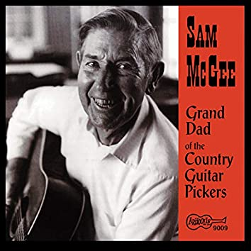 Grand Dad of the Country Guitar Pickers