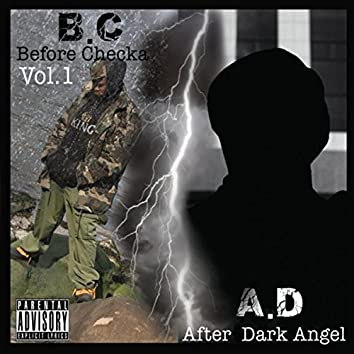B.C. A.D.: Before Checka After Dark Angel, Vol. 1