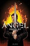 Angel: Season Six Volume 2