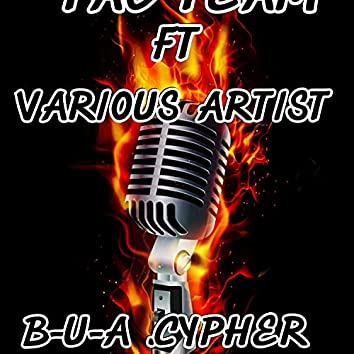 B-U-A cypher (feat. Zonke kay, Ernestee's, Mourkey, Young kay, Trigger, Tellow & Stashy)