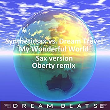 My Wonderful World (Sax Version)