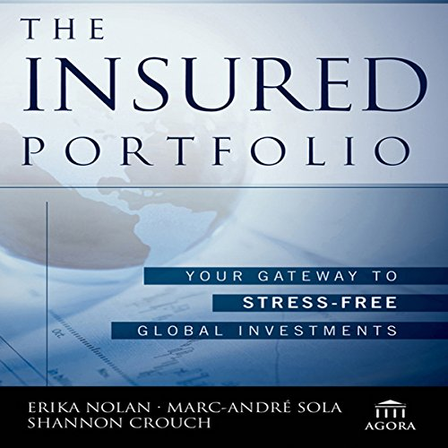 The Insured Portfolio: Your Gateway to Stress-Free Global Investments cover art