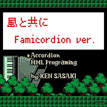 Live with a wind (Famicordion ver.)
