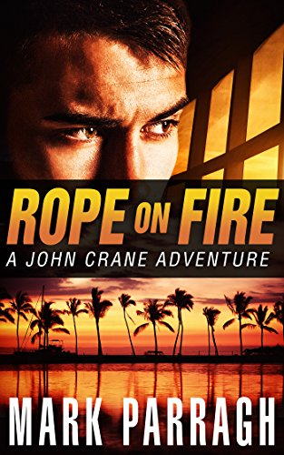 Rope on Fire by Mark Parragh ebook deal