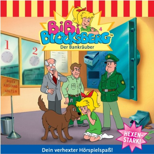 Der Bankräuber (Bibi Blocksberg 4) audiobook cover art