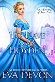 To Have and To Hoyden (The Hoydens of Hyde Park Book 1)