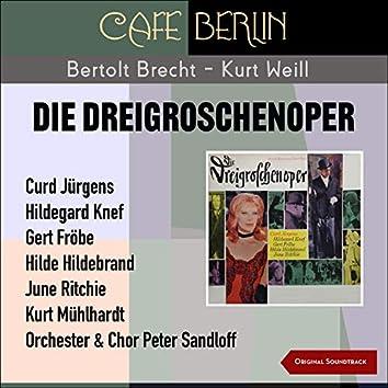 Die Dreigroschenoper (Original Soundtrack)