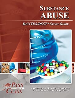 Substance Abuse DANTES/DSST Test Study Guide - PassYourClass