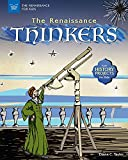 The Renaissance Thinkers: With History Projects for Kids (The Renaissance for Kids)