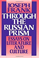 Through the Russian Prism by Joseph Frank(1989-12-01)