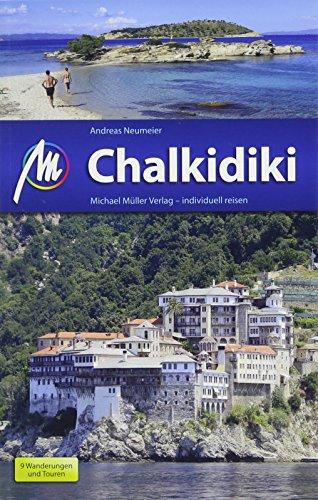 Chalkidiki Reiseführer Michael Müller Verlag: Individuell reisen mit vielen praktischen Tipps (MM-Reisen)