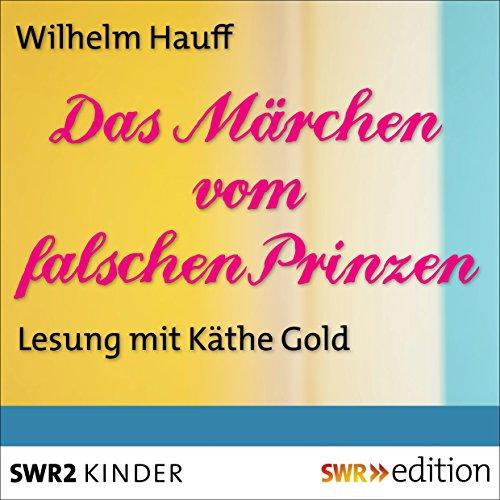 Das Märchen vom falschen Prinzen audiobook cover art