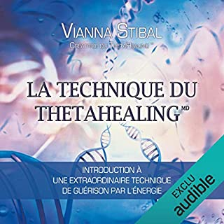 Couverture de La technique du Thetahealing