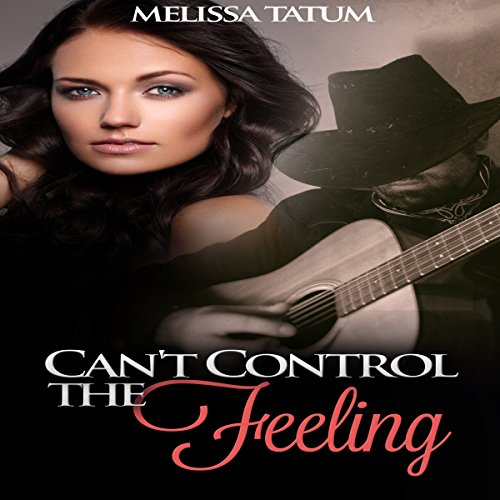 Can't Control the Feeling, Book 1 cover art