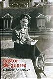 Castor de guerre - LE GRAND LIVRE DU MOIS - 01/01/2008