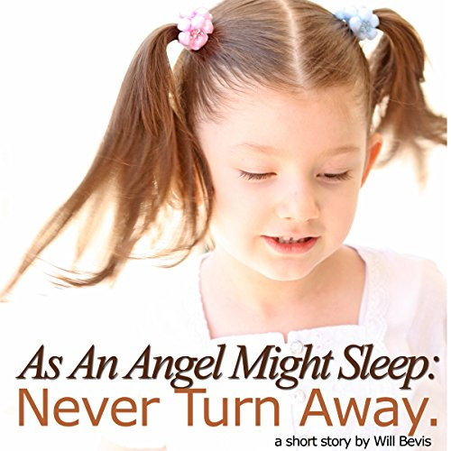 Couverture de As an Angel Might Sleep: Never Turn Away