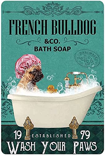 Dog Metal Tin Sign French Bulldog Co.Bath Soap Wash Your Paws Funny Poster Cafe Bathroom Toilet Living Room Kitchen Home Art Wall Decoration Plaque Gift 8inch X 12inch
