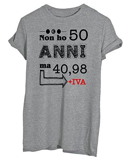 New Indastria T-Shirt Compleanno Non Ho 50 Anni Ma 40,98+ Iva. - Idea Regalo Divertente - Uomo-L-Grigia