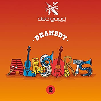 Dramedy Allsorts 2