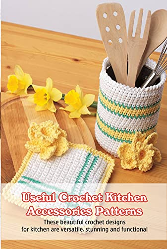 Useful Crochet Kitchen Accessories Patterns: These beautiful crochet designs for kitchen are...