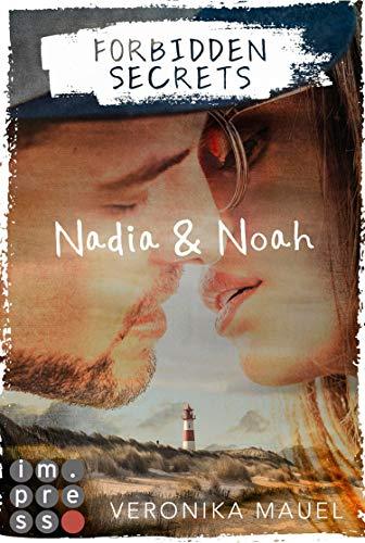 Forbidden Secrets. Nadia & Noah: New Adult Romance