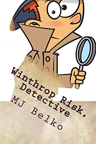 Winthrop Risk, Detective: The Case of the Missing Hamster (The Winthrop Risk...