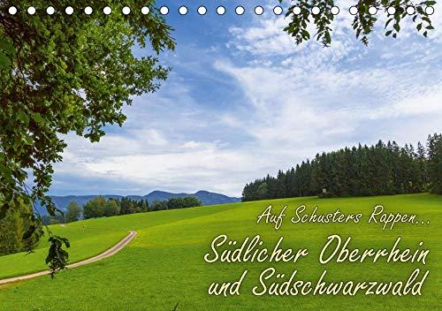 Auf Schusters Rappen... Südlicher Oberrhein und Südschwarzwald (Tischkalender 2020 DIN A5 quer): Wanderparadiese bei Freiburg im Breisgau (Monatskalender, 14 Seiten ) (CALVENDO Orte)