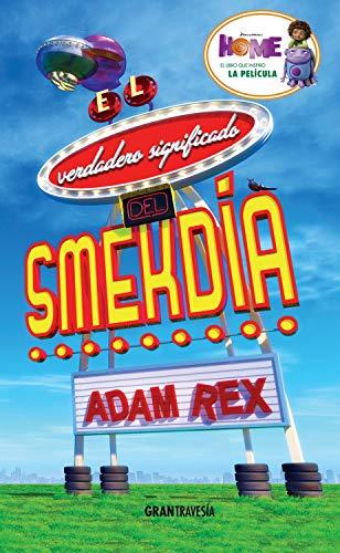 El verdadero significado del Smekdía: Versión española eBook: Rex, Adam: Amazon.es: Tienda Kindle