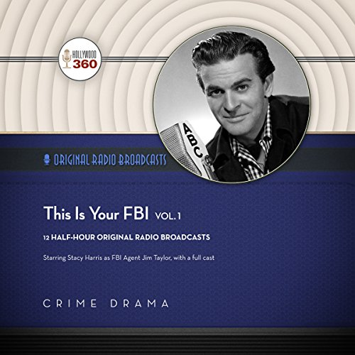 This Is Your FBI, Vol. 1 audiobook cover art
