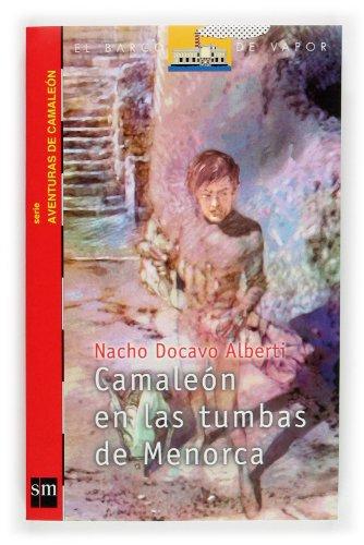 Camaleón en las tumbas de Menorca (Barco de Vapor Roja)