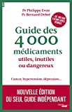 Guide des 4000 médicaments utiles, inutiles ou dangereux (Documents) - Format Kindle - 17,99 €