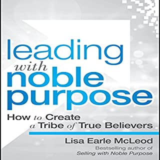 Leading with Noble Purpose audiobook cover art