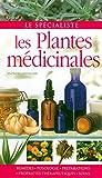 Les plantes médicinales (Le spécialiste) (French Edition)