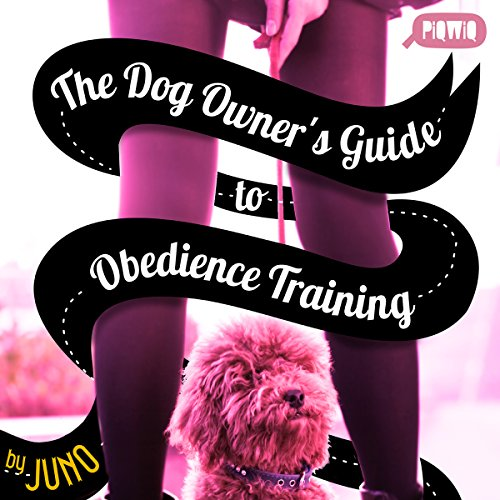 The Dog Owner's Guide to Obedience Training cover art