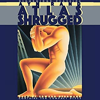 Atlas Shrugged                   By:                                                                                                                                 Ayn Rand                               Narrated by:                                                                                                                                 Edward Herrmann                      Length: 11 hrs and 19 mins     1,908 ratings     Overall 4.4