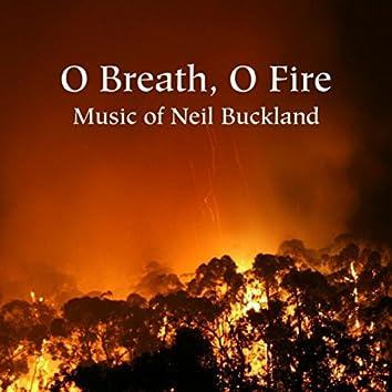 O Breath, O Fire