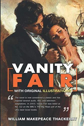 Vanity Fair : (Illustrated) With Original Illustrations