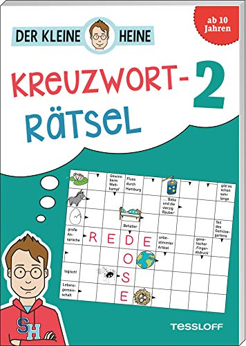 Der kleine Heine Kreuzworträtsel 2. Ab 10 Jahren: Kniffliger Rätselspaß
