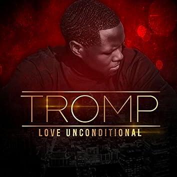 Love Unconditional (feat. Tone Jonez)