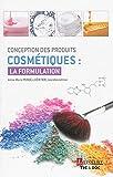 Conception des produits cosmétiques - La formulation