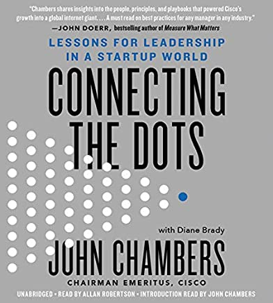 Connecting the Dots: Lessons for Leadership in a Startup World