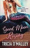Good Moon Rising (The Siren Island Series)