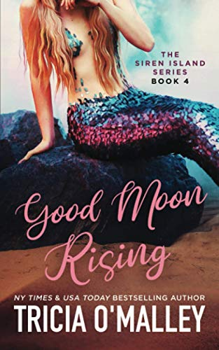 Good Moon Rising (The Siren Island Series)