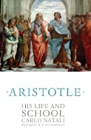 Aristotle: His Life and School
