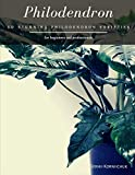 Philodendron: 50 Stunning Philodendron Varieties