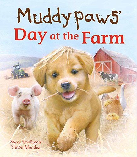 Muddypaws on the Farm (Picture Books)